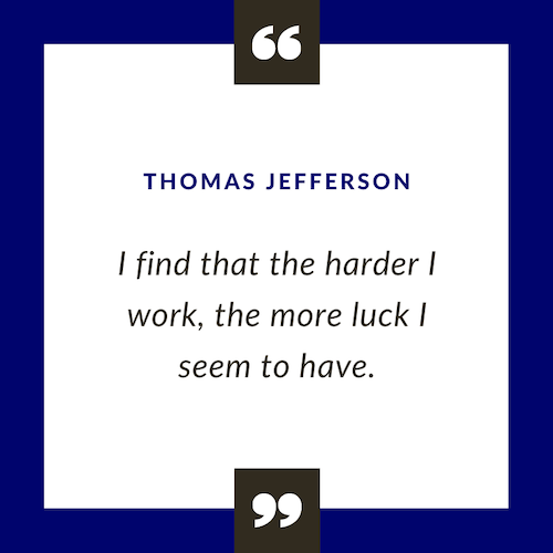 Thomas Jefferson motivational quote